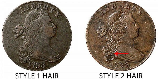 1798 Draped Bust Large Cent - Style 1 Hair vs Style 2 Hair - Difference and Comparison