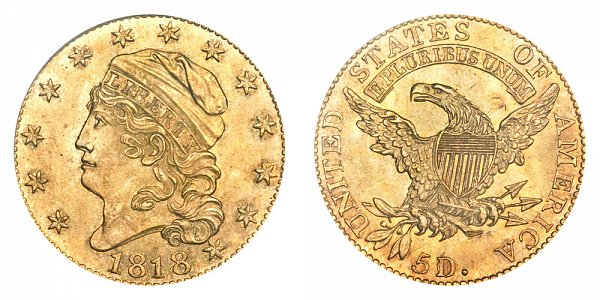 1818 5D/50 Capped Bust $5 Gold Half Eagle - 5D Over 50 - Five Dollars
