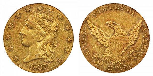 1837 Classic Head $2.50 Gold Quarter Eagle - 2 1/2 Dollars
