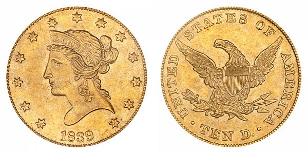 1839 Large Letters - Type of 1838 - Liberty Head $10 Gold Eagle - Ten Dollars