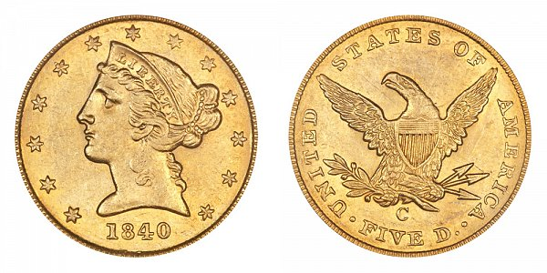 1840 C Liberty Head $5 Gold Half Eagle - Five Dollars