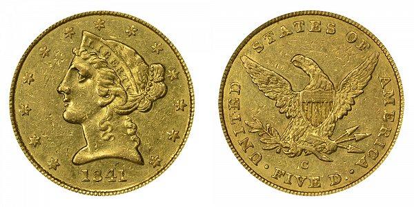 1841 C Liberty Head $5 Gold Half Eagle - Five Dollars
