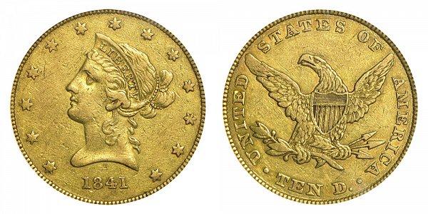 1841 Liberty Head $10 Gold Eagle - Ten Dollars