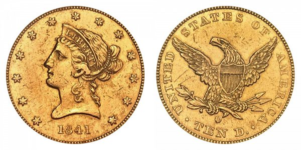 1841 O Liberty Head $10 Gold Eagle - Ten Dollars
