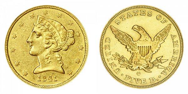 1841 O Liberty Head $5 Gold Half Eagle - Five Dollars