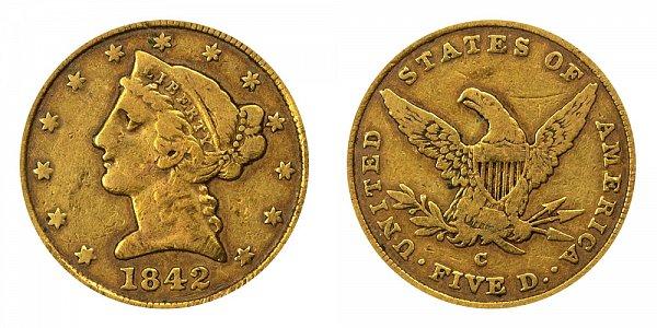 1842 C Liberty Head $5 Gold half Eagle - Large Date