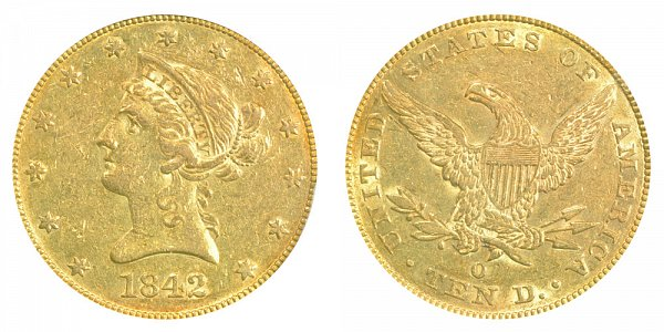 1842 O Liberty Head $10 Gold Eagle - Ten Dollars