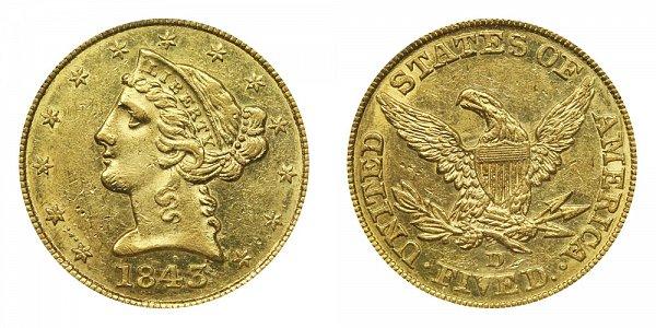 1843 D Liberty Head $5 Gold Half Eagle - Five Dollars