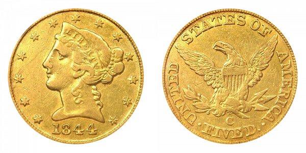 1844 C Liberty Head $5 Gold Half Eagle - Five Dollars