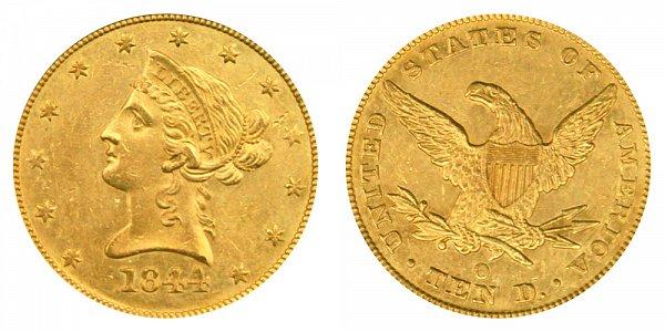 1844 O Liberty Head $10 Gold Eagle - Ten Dollars