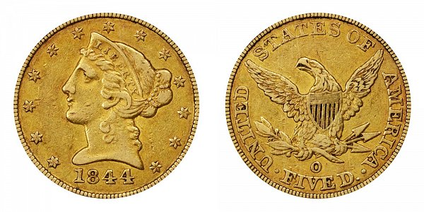 1844 O Liberty Head $5 Gold Half Eagle - Five Dollars