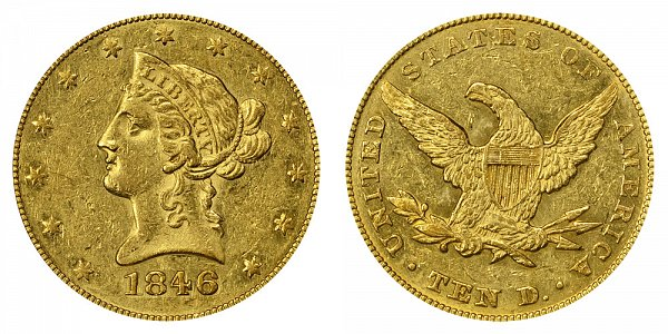 1846 Liberty Head $10 Gold Eagle - Ten Dollars