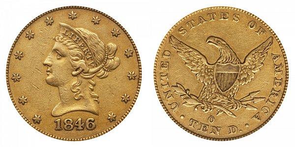 1846 O Liberty Head $10 Gold Eagle - Ten Dollars