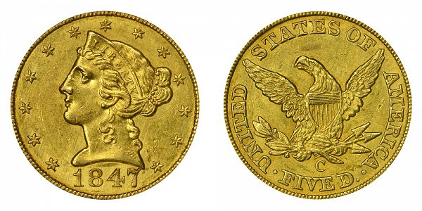 1847 C Liberty Head $5 Gold Half Eagle - Five Dollars
