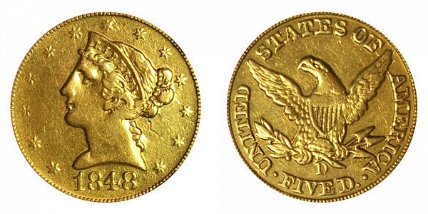 1848 D Liberty Head $5 Gold Half Eagle - Five Dollars
