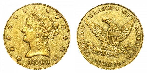 1848 Liberty Head $10 Gold Eagle - Ten Dollars