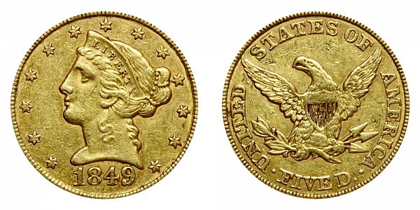 1849 Liberty Head $5 Gold Half Eagle - Five Dollars