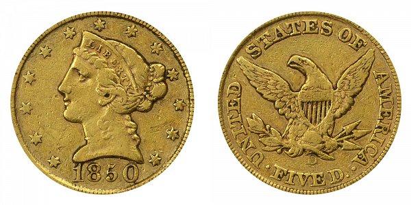 1850 D Liberty Head $5 Gold Half Eagle - Five Dollars