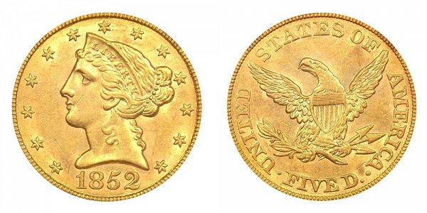 1852 Liberty Head $5 Gold Half Eagle - Five Dollars