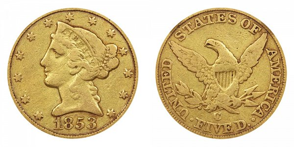 1853 C Liberty Head $5 Gold Half Eagle - Five Dollars