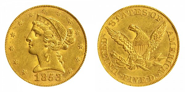 1853 Liberty Head $5 Gold Half Eagle - Five Dollars