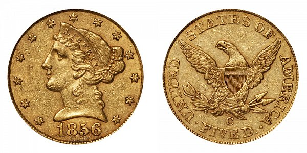 1856 C Liberty Head $5 Gold Half Eagle - Five Dollars