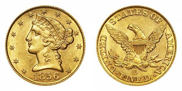 1856 D Liberty Head $5 Gold Half Eagle - Five Dollars