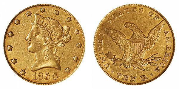 1856 Liberty Head $10 Gold Eagle - Ten Dollars
