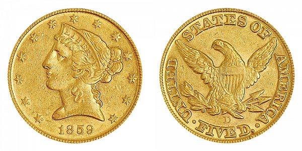 1859 D Liberty Head $5 Gold Half Eagle - Five Dollars