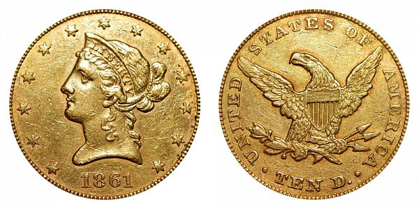 1861 Liberty Head $10 Gold Eagle - Ten Dollars