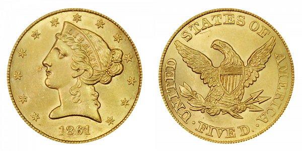 1861 Liberty Head $5 Gold Half Eagle - Five Dollars