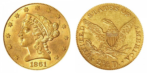 1861 Liberty Head $2.50 Gold Quarter Eagle - New Reverse - Type 2