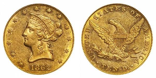 1862 Liberty Head $10 Gold Eagle - Ten Dollars