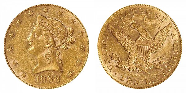 1868 Liberty Head $10 Gold Eagle - Ten Dollars