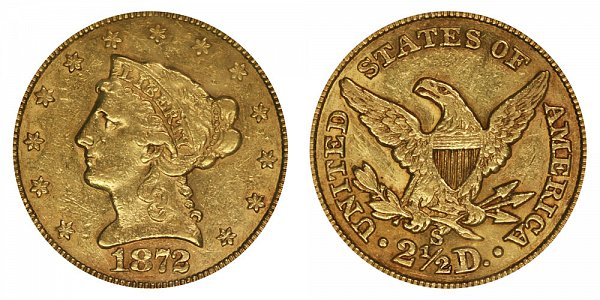1872 S Liberty Head $2.50 Gold Quarter Eagle - 2 1/2 Dollars