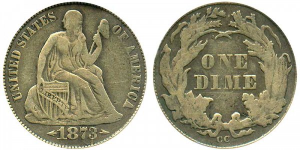 1873 CC Seated Liberty Dime - With Arrows At Date