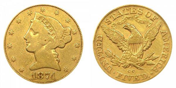 1874 CC Liberty Head $5 Gold Half Eagle - Five Dollars