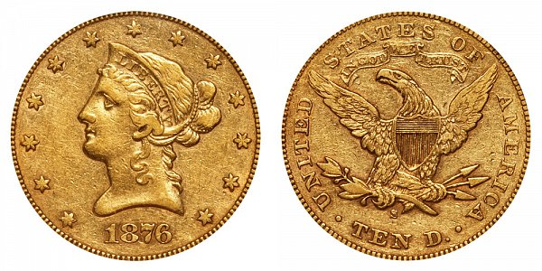 1876 S Liberty Head $10 Gold Eagle - Ten Dollars