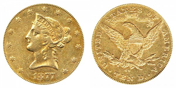1877 CC Liberty Head $10 Gold Eagle - Ten Dollars
