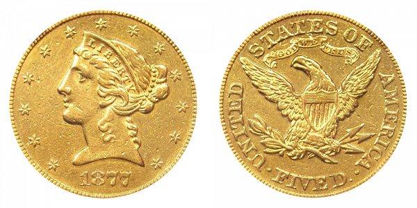1877 Liberty Head $5 Gold Half Eagle - Five Dollars
