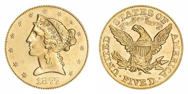 1877 S Liberty Head $5 Gold Half Eagle - Five Dollars