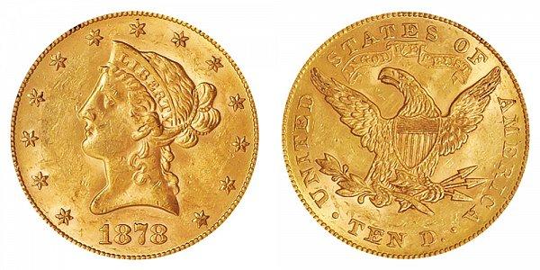 1878 Liberty Head $10 Gold Eagle - Ten Dollars