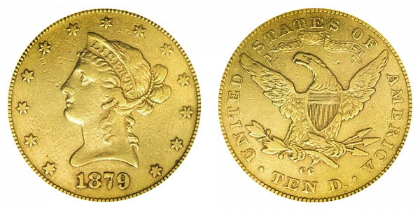 1879 CC Liberty Head $10 Gold Eagle - Ten Dollars