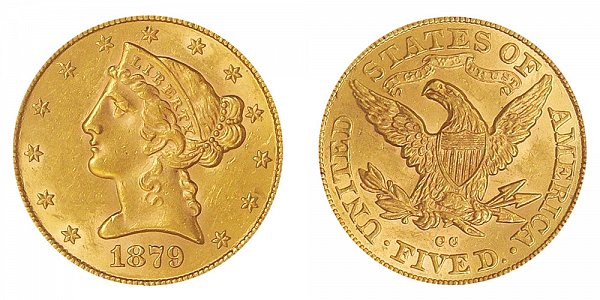 1879 CC Liberty Head $5 Gold Half Eagle - Five Dollars