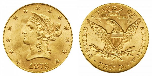 1879 Liberty Head $10 Gold Eagle - Ten Dollars