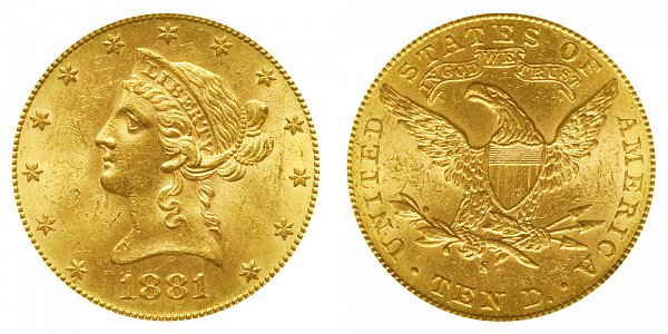 1881 S Liberty Head $10 Gold Eagle - Ten Dollars