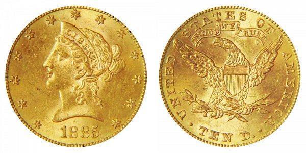 1885 Liberty Head $10 Gold Eagle - Ten Dollars