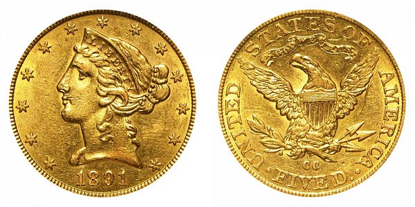 1891 CC Liberty Head $5 Gold Half Eagle - Five Dollars