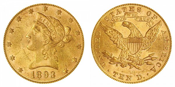1893 Liberty Head $10 Gold Eagle - Ten Dollars
