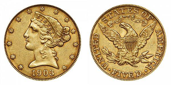 1903 Liberty Head $5 Gold Half Eagle - Five Dollars